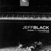 B-Sides And Confessions Vol. I by Jeff Black