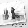 Jeff Black Folklore