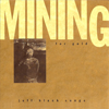 Mining For Gold The Songs Of Jeff Black by Jeff Black